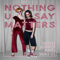 Nothing U Say Matters podcast