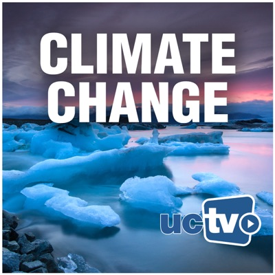 Climate Change (Audio):UCTV