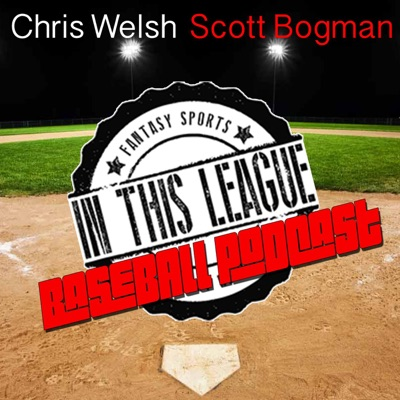 In This League Fantasy Baseball:Chris Welsh