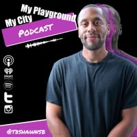My City My Playground Podcast podcast