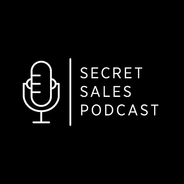 Secret Sales Podcast