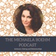 The Michaela Boehm Podcast