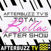 Total Bellas Reviews and After Show - AfterBuzz TV podcast