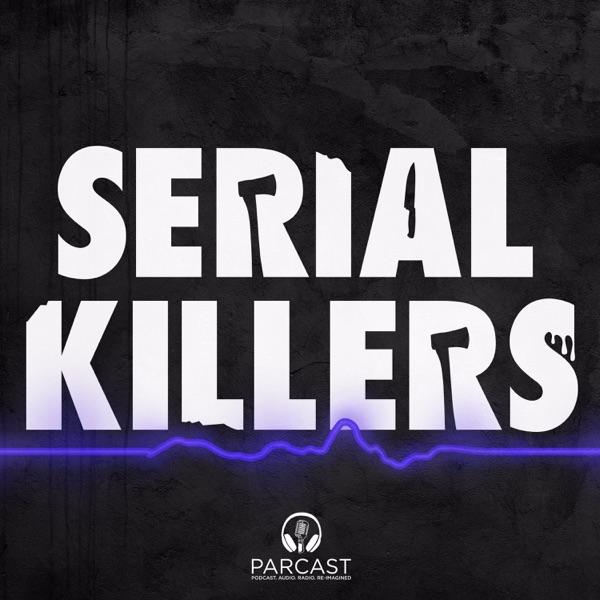 Serial Killers | Podbay