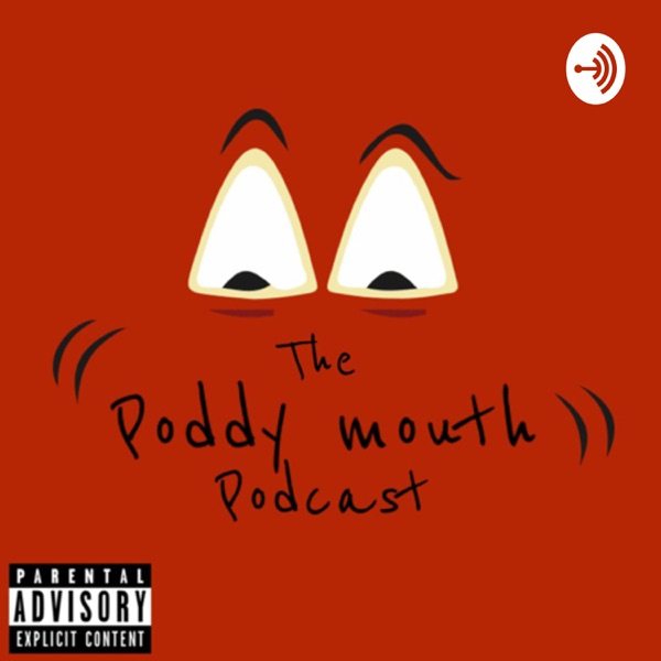 The Poddy Mouth podcast