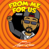 From Me For Us Podcast podcast