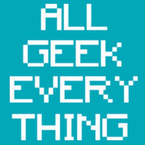 ALL GEEK EVERYTHING