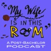 My Wife Is In This Room: A Post-Bachelor Podcast artwork