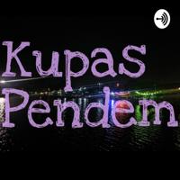 Kupas Pendem podcast