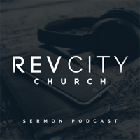 Rev City Church podcast