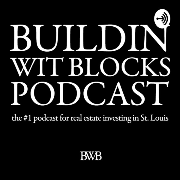 Buildin Wit Blocks Podcast