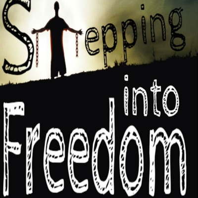 Stepping Into Freedom