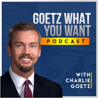Goetz What You Want podcast