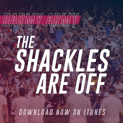 The Shackles Are Off - Cricket Podcast produced by England's Barmy Army:England's Barmy Army