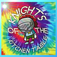 Knights Of The Kitchen Table podcast