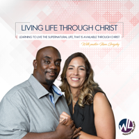 Living Life through Christ podcast