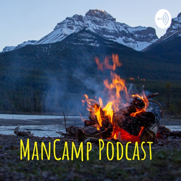 ManCamp Podcast