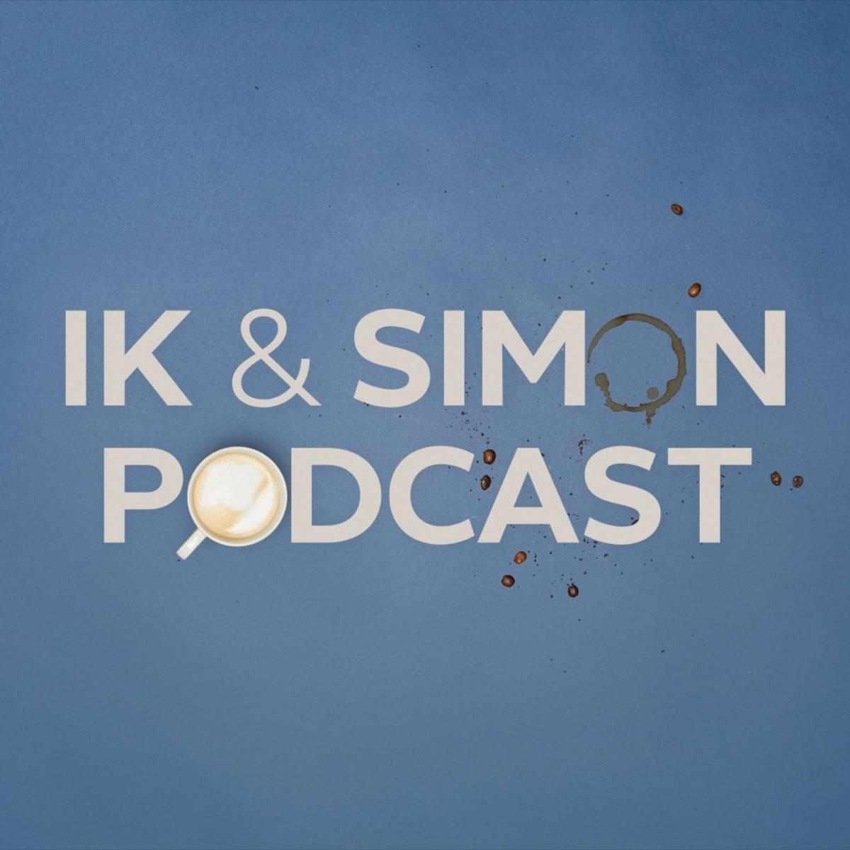 Ik & Simon Podcast
