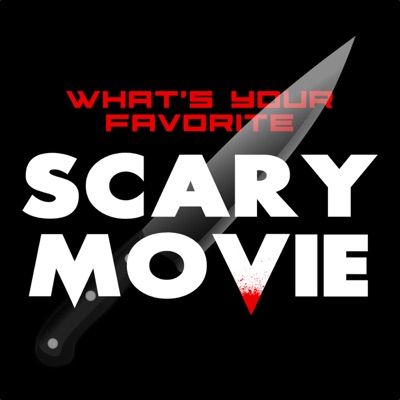 What's Your Favorite Scary Movie:What's Your Favorite Scary Movie