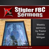 First Baptist Church of Stigler » Podcasts podcast