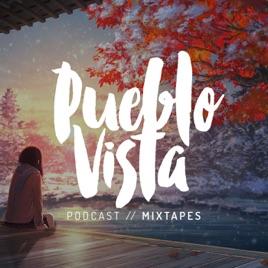 Pueblo Vista : Lo-Fi Hip Hop // Lo-Hop Beats on Apple Podcasts