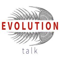 Evolution Talk podcast