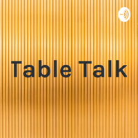 Table Talk, presented by LA'EEQ PALACE podcast