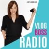Vlog Boss Radio artwork