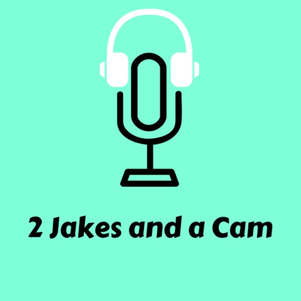 2 Jakes And a Cam