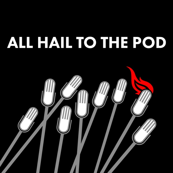 All Hail To The Pod