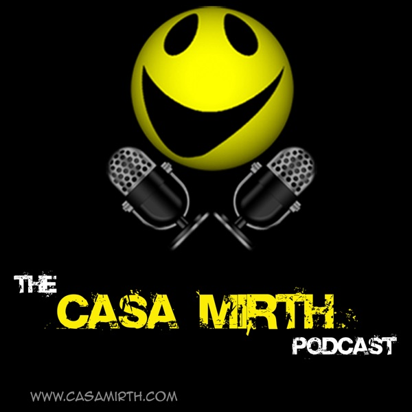 The Casa Mirth podcast