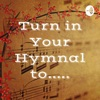 Turn in Your Hymnal to..... artwork
