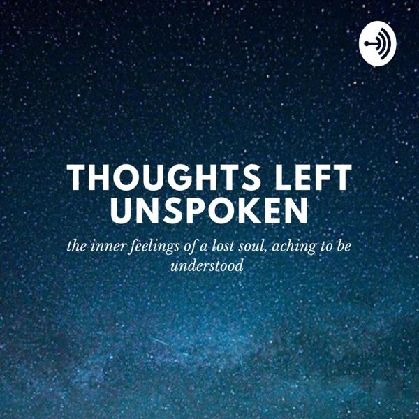 Thoughts Left Unspoken