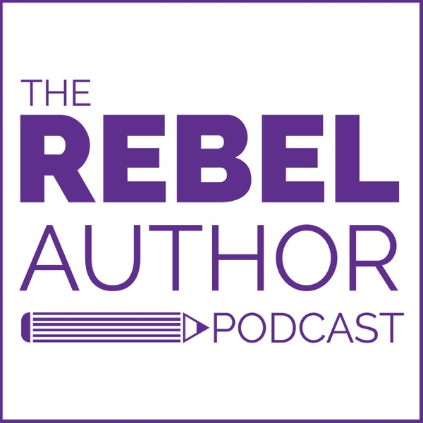The Rebel Author Podcast