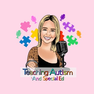 Teaching Autism and Special Education