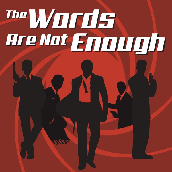 The Words Are Not Enough