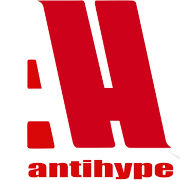 AntiHype Podcast