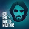 Cool Breeze Over the Mountains, The Keanu Reeves Podcast artwork