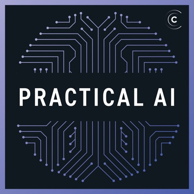 Practical AI: Machine Learning & Data Science:Changelog Media