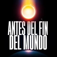Antes del Fin del Mundo podcast