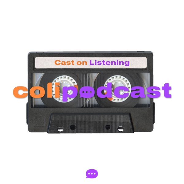 ColiPodcast (Cast On Listening)