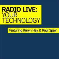 Radio Live: Your Technology podcast