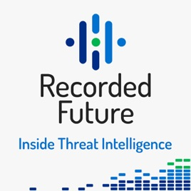 Recorded Future - Inside Threat Intelligence for Cyber