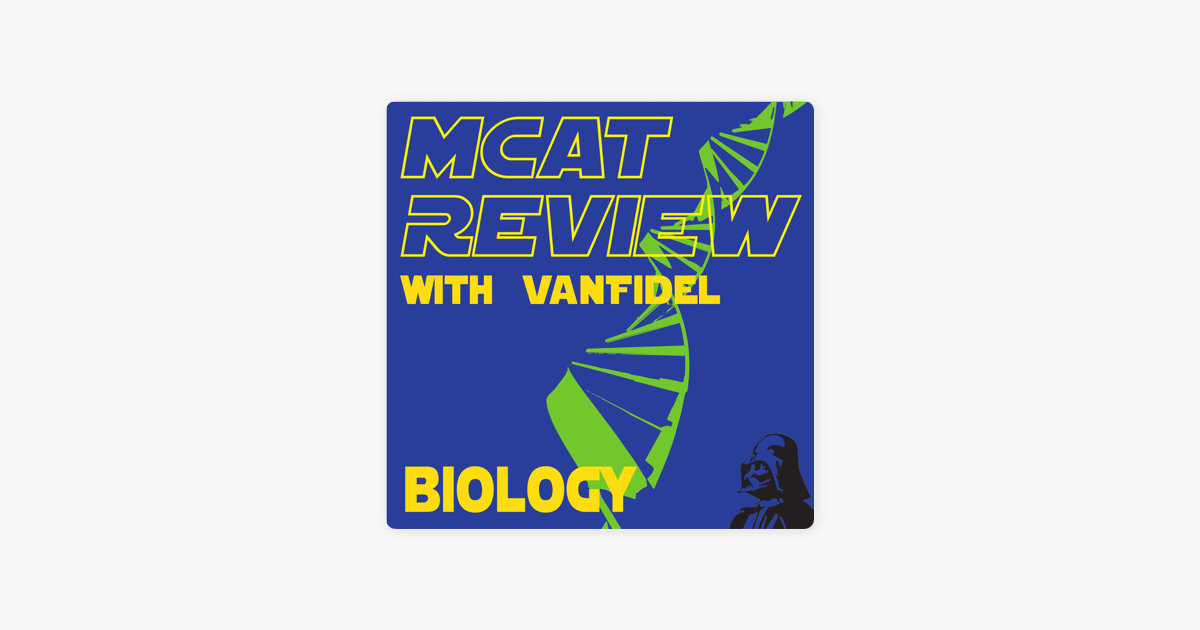 MCAT Biology Review on Apple Podcasts