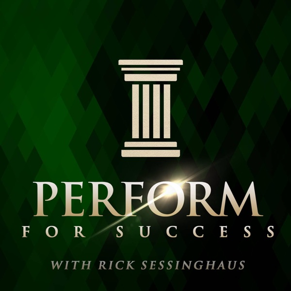 Perform For Success Podcast | High Performance | Business | Wellness