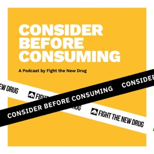 Consider Before Consuming