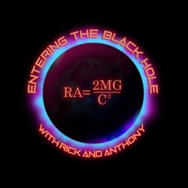 Entering the Black Hole with Rick & Ant en Apple Podcasts