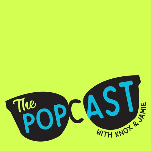 Cover image of The Popcast With Knox and Jamie