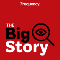 Podcast cover art for The Big Story