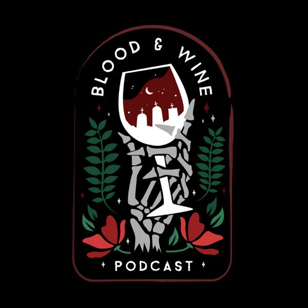 Blood & Wine: A True Crime Podcast